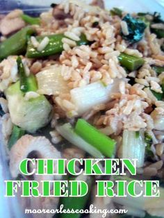No Need to order Takeout!! CHICKEN FRIED RICE/Moore or Less Cooking