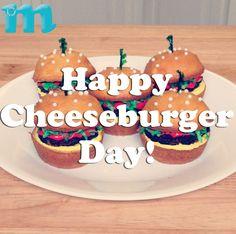 Happy Cheeseburger Day!