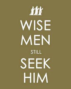 keep calm art  wise men still seek him holiday season christmas christ