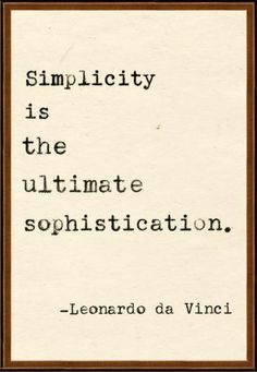 Our goal is making your life simple through organizing. //Simplicity is the name of the game.