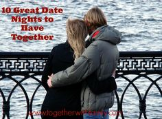 10 Great Date Nights to Have Together!