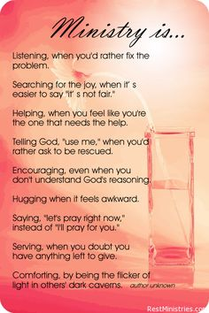 WHAT IS MINISTRY? It is really the most simple of things, but they go against what we instinctively often do. LOVE this!