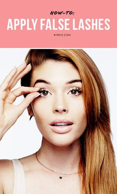 Your step-by-step guide to applying false eyelashes like a pro, courtesy of Lauren Andersen. // #Tutorial #HowTo