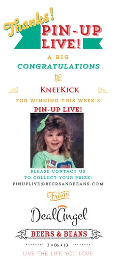 Congratulations to KneeKick! You won last week's Pin Up Live! Please contact us at PinUpLive@BeersandBeans.com to receive your prize! Thanks for chatting and sharing your travel stories with us. :)