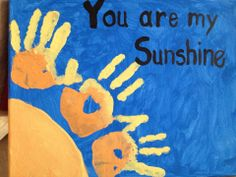 gift for kids to make - you are my sunshine handprints