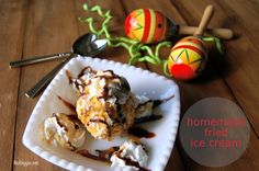 Homemade fried ice cream – make it this weekend!
