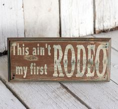 Reclaimed, painted and distressed wood sign - Rustic, Western, Home Decor, Wall Art. $15.00, via Etsy.