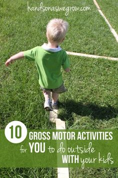 10 gross motor activities that YOU can do outside WITH your kids.  #QuakerEpicAdventures