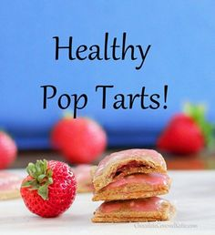 Healthy Pop Tarts!!! Lots of different flavor ideas, too.