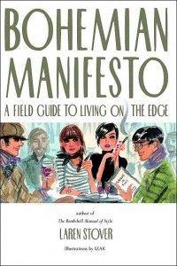 Bohemian Manifesto: How funny. I think I want to read this.