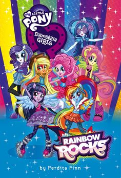 MY LITTLE PONY: Equestria Girls 2 Rainbow Rocks
