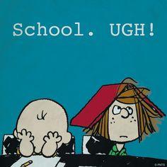 School. Ugh!