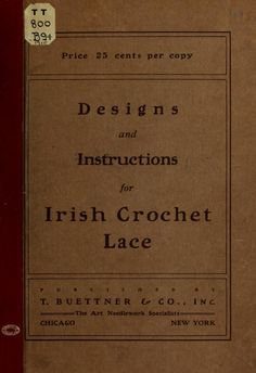 Designs and instructions for Irish crochet lace (in the public domain)