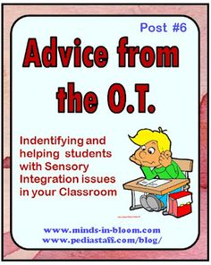 Advice from the OT for classroom teachers: Help your students with Sensory Integration issues