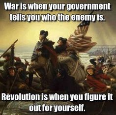 Difference between War and Revolution...