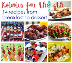 4th of July Kebobs: 14 Recipes from Breakfast Through Dessert - FamilyCorner.com