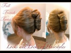 Beautiful Updo: Full French Twist