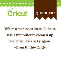 Cricut Quick Tip- When a mat loses its stickiness...