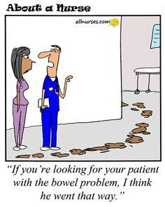 Cartoon: Patient with the bowel problem... - About A Nurse - Nursing Cartoon Series