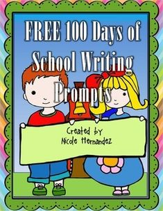 FREE 100 Days of School Writing Prompts- If I Had...!