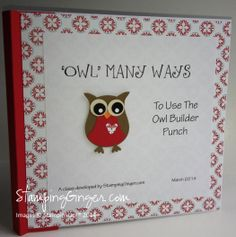 'Owl' Many Ways to Use the Owl Builder Punch Class