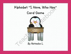 """Alphabet """"I Have/Who Has"""" Card Set from Natasha L's Corner on TeachersNotebook.com -  (16 pages)  - A simple game to review the letters of the alphabet"""