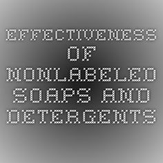 Effectiveness of Nonlabeled Soaps and Detergents on insect and mite pests