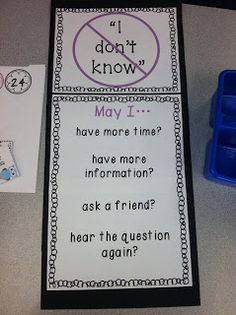 Here's a great poster for giving students suggestions for what to say when they don't know an answer. classroom idea, classroom sayings, middle school, anchor charts, classroom management, teacher, responsive classroom, teaching classroom, kid
