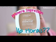 Primera impresion: Polvo mineral de Loreal 16 horas true match ItsJudytime Spanish Beauty makeup  tutorials hair