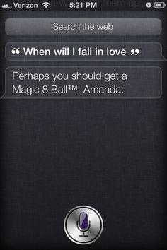 Haha! Oh, Siri!