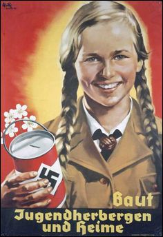 Build youth hostels and homes. (advertisement for joining the Hitler-Jugend, the Hitler Youth)