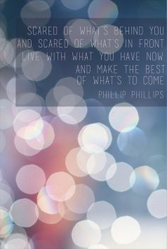 life, survivor inspir, phillip phillips quotes, phillip phillips lyrics, inspir stori, quotes breast cancer, tell me a story lyrics, surviving cancer quotes, positive cancer quotes