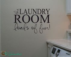 Fun Vinyl Quote for the Laundry