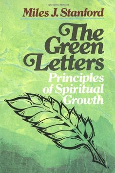 The Green Letters: Principles of Spiritual Growth by Miles J. Stanford,http://www.amazon.com/dp/0310330017/ref=cm_sw_r_pi_dp_zCOPsb0N1M6VRCH6