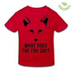 What Does The Fox Say? Kids' Organic T-Shirt | Spreadshirt | ID: 13426890