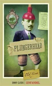 Plungerhead Old Vine Zinfandel Lodi 2009 750ML