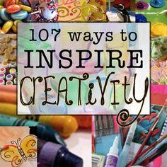 107 ways to inspire creativity