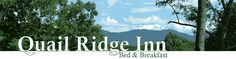 Quail Ridge Inn Bed and Breakfast - Located in Gatlinburg, Tennessee, they offer a peaceful, wooded setting accessible to hiking trails, Gatlinburg's shopping areas and restaurants, and Pigeon Forge's numerous attractions.