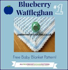 The Blueberry Waffleghan is a favorite baby blanket!