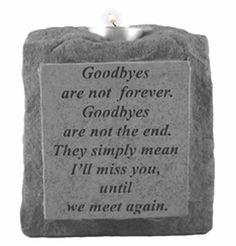 KayBerry Cast Stone Memorial Single Short Candleholder Goodbyes Are Not Forever by KayBerry. $16.61. See our large line of KayBerry cast stone benches, garden stakes, garden accent stones, and memorial markers. Weatherproof; suitable for indoor or outdoor use ** Please note: tealight candles are not included.. Product dimensions: 5 1/2 x 5 x 2 1/2 inches. Made in the USA. This collection of memorial candle holders is offered in 3 different sizes. This particular candleholder is a...