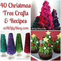 40 Christmas Tree Crafts and Recipes @AliLilyBlog.com