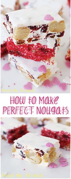 How to make PERFECT NOUGATS, every single time! Foolproof recipe and tips that always work. These nougats are great for gift-giving or can be made on Valentine's day! From cakewhiz.com nougat recipe, foolproof recip