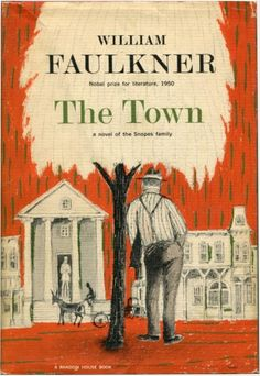 The Town (1957). William Faulkner. First edition.