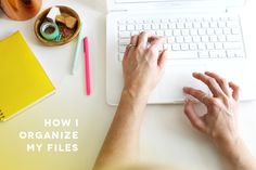 blogger tips: how i organize my files