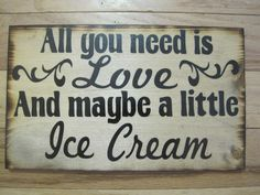 Rustic Wedding Sign All You Need is LOVE Candy Bar Cake Ice Cream Sweets Table Treat Reception. $27.00, via Etsy.
