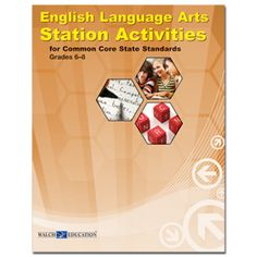 English Language Arts Station Activities for Common Core State Standards, Middle School