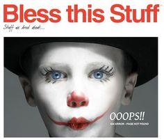 Eek! Creepy clown warning. http://www.blessthisstuff.com/404.php