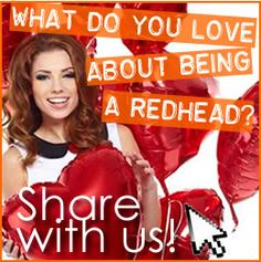 What do you love about being a Redhead?  Maybe you haven't always loved having red hair… Love about being a redhead If you're anything like me, your relationship with your red hair hasn't been a simple one. There were times when I would have give anything to be blonde, but now I wouldn't have it any other way. #redheads