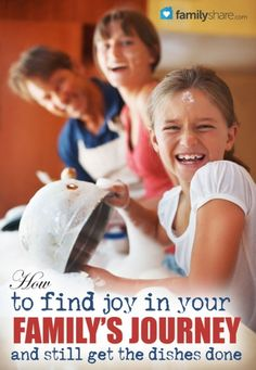 FamilyShare.com l Find #joy in your #family's journey and still get the dishes done