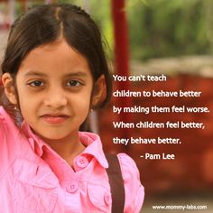 """This Mom's Reflection (and Remorse): """"You Can't Teach Children to Behave Better by Making Them Feel Worse..."""" www.mommy-labs.com"""